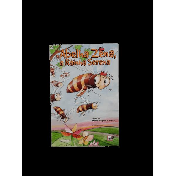 Livro infantil - A abelha Zena, a Rainha serena