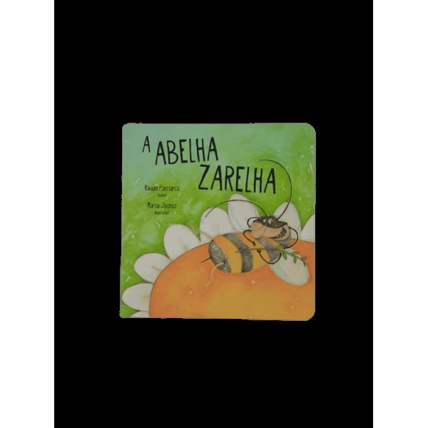 Livro - A Abelha Zarelha